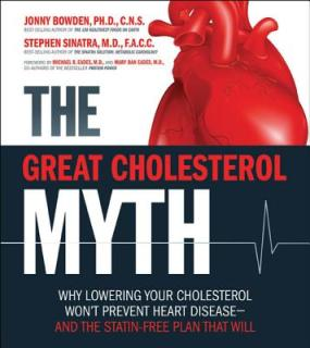 The-Great-Cholesterol-Myth-Bowden-Jonny-9781592335213